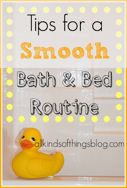 Bathtime and Bedtime Routine