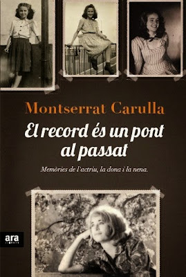 El record és un pont al passat (Montserrat Carulla)