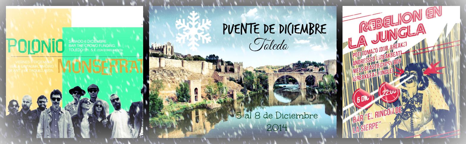 Que hacer en el Puente de Diciembre en Toledo