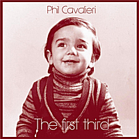phil cavalieri the first third