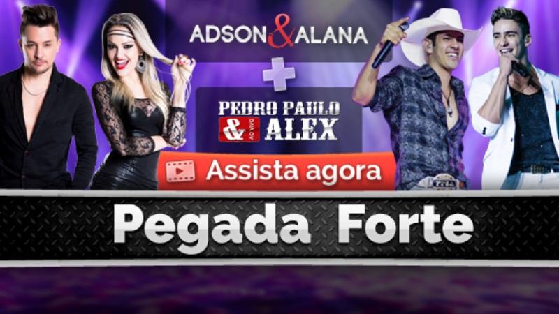 Adson e Alana - Pegada Forte  Part. Pedro Paulo e Alex