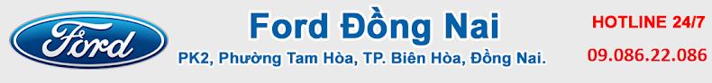 Ford Biên Hòa Đồng Nai - Đại lý giá xe khuyến mãi