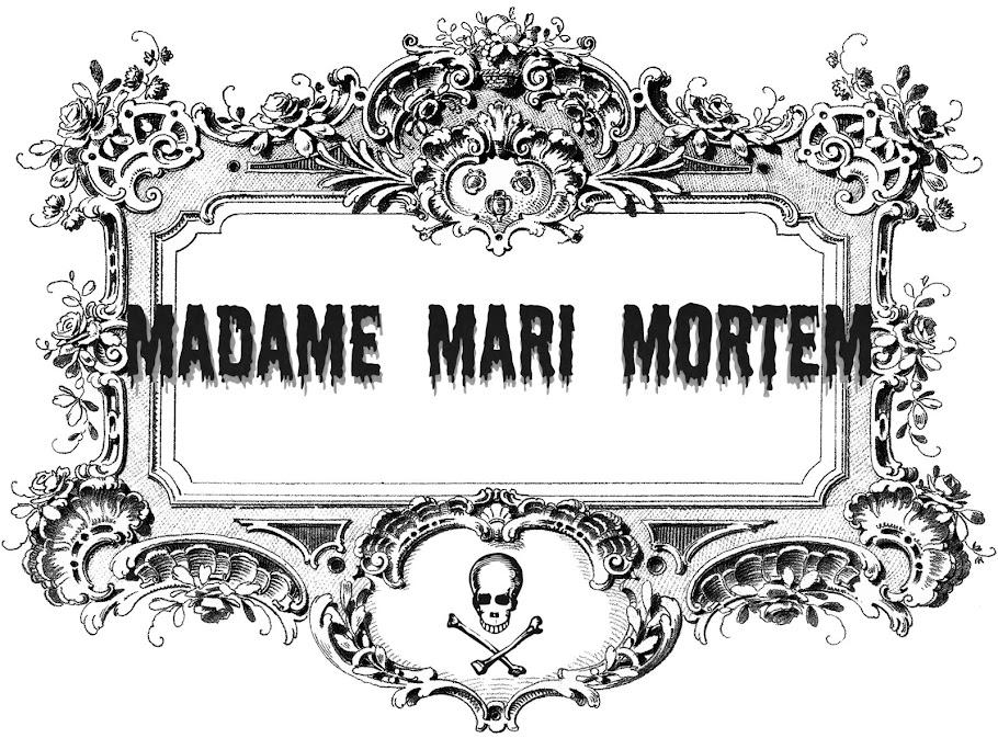 Madame Mari Mortem