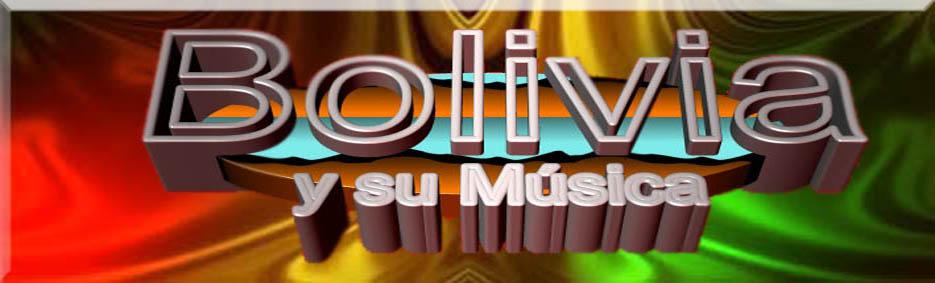 BOLIVIA Y SU MUSICA