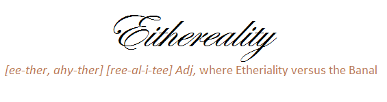 Eithereality