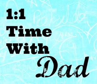 Time with Dad, 1:1 time with Dad, Blended family, stepmom, step mother, blended families