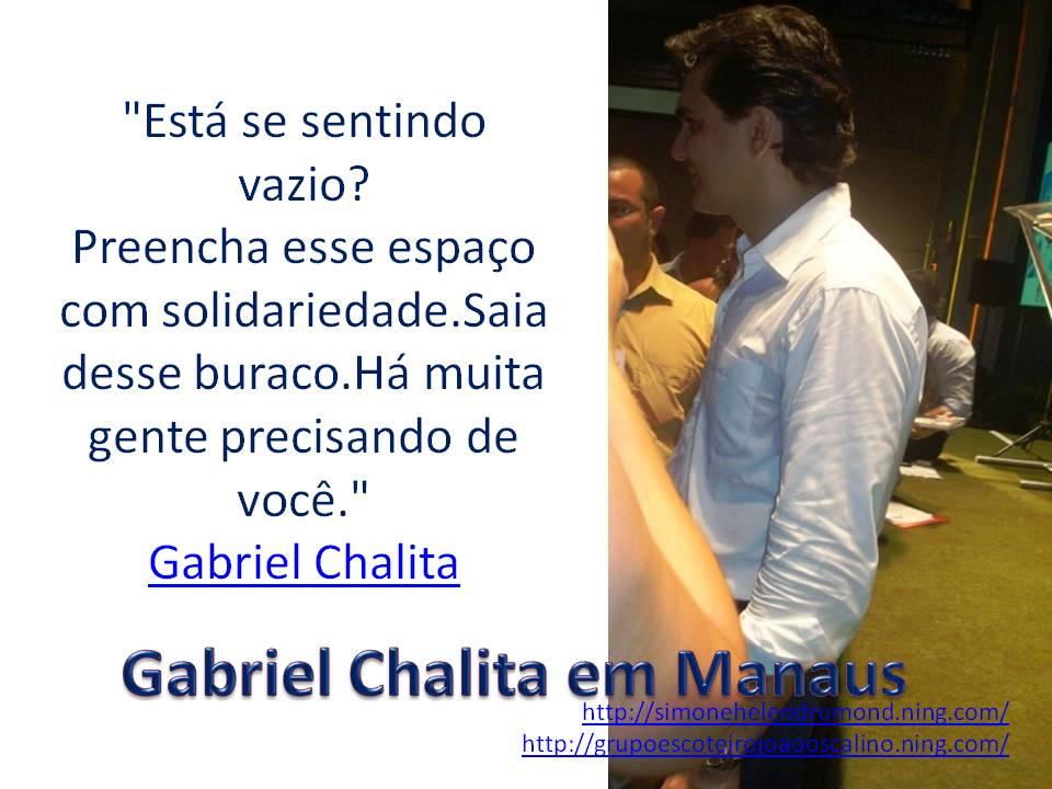 Simone Helen Drumond Gabriel Chalita Em Manaus
