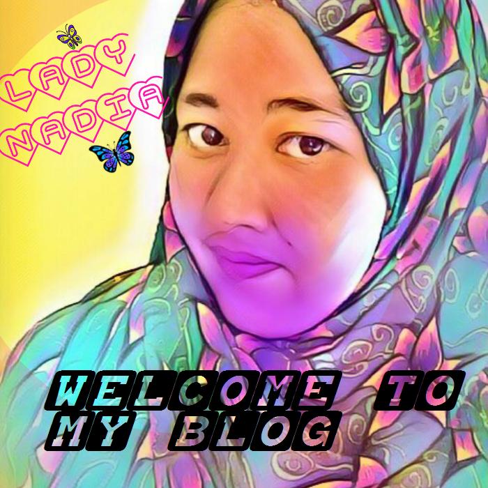 LADY NADIA : MALAYSIAN BLOGGER