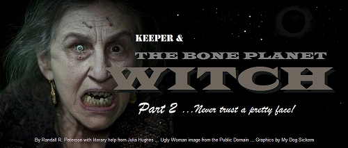 THE BONE PLANET WITCH part 2