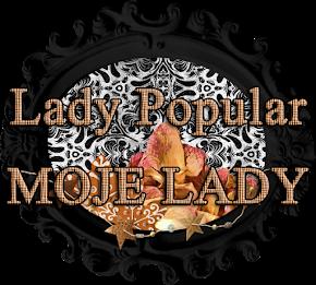 Lady Popular - MOJE LADY