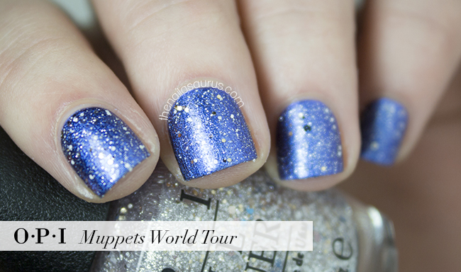 OPI Muppets World Tour Swatch | The Nailasaurus | British Nail Blog