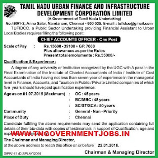 Applications are invited for Chief Accounts Officer Post in Tamil Nadu Urban Finance and Infrastructure Development Corporation Ltd (TUFIDCO) Chennai Recruitments WWW.TNGOVERNMENTJOBS.IN