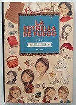 """""""La estrella de fuego"""". Laura Avila. Editorial Salim. Buenos Aires. Abril - 2014."""