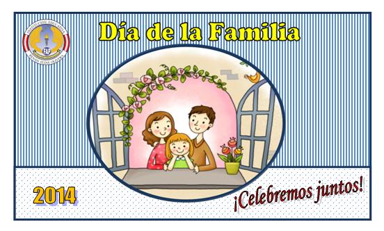 CELEBRACIÓN DÍA DE LA FAMILIA - 2014
