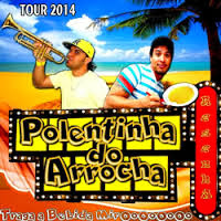 Baixar CD Polentinha do Arrocha – Tour 2014 Download