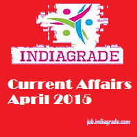 Current Affairs 1st April 2015