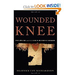 Wounded Knee: Party Politics...from Heather Cox Richardson