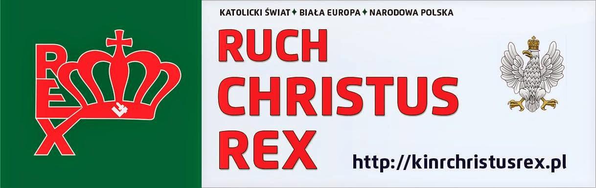 RUCH CHRISTUS REX