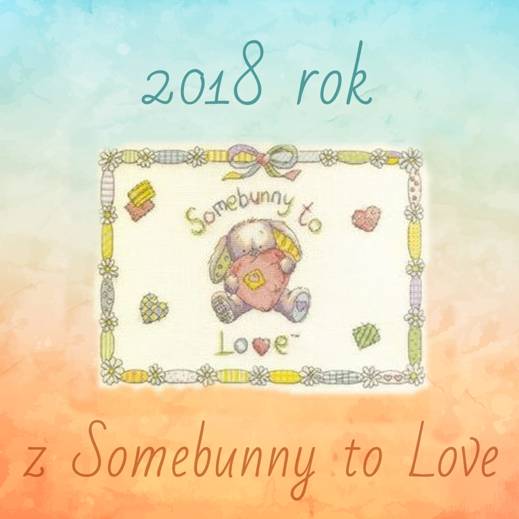 2018 rok z Somebunny to Love