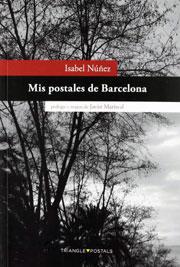Mis postales de Barcelona, Isabel Núñez