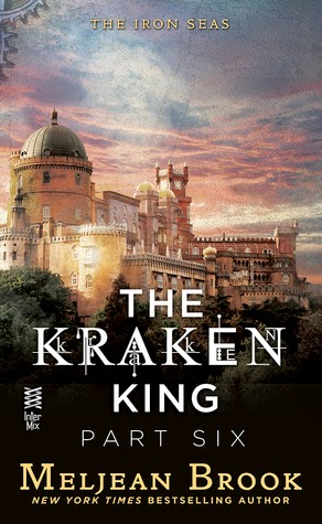The Kraken King and the Crumbling Walls (Iron Seas #4.6) by Meljean Brook