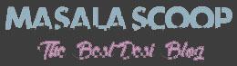 Masala Scoop! - Desi Kahani, Celebrities, Scandals