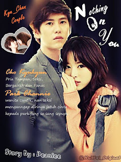 Nothin' On You Part 7 ff yadong kyuhyun