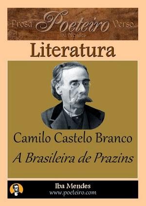 Camilo Castelo Branco - A Brasileira de Prazins - Iba Mendes