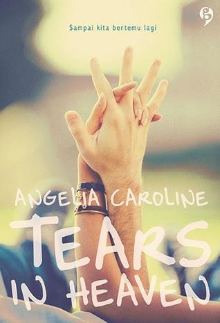[Review] Tears in Heaven - Angelia Caroline