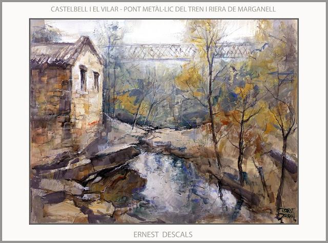 CASTELLBELL I EL VILAR-PINTURA-PAISATGES-PONT-TREN-RIERA-MARGANELL-PINTURES-CATALUNYA-PINTOR-ERNEST DESCALS-