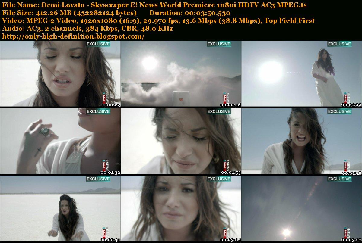 http://2.bp.blogspot.com/-NpvxAopTMEY/T-SppyH2V4I/AAAAAAAAAx4/o5p6g8f_P4Q/s1600/Demi+Lovato+-+Skyscraper+E%21+News+World+Premiere+1080i+HDTV+AC3+MPEG.ts_tn.jpg
