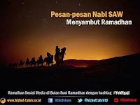 Pesan-pesan Nabi SAW Menyambut Ramadhan