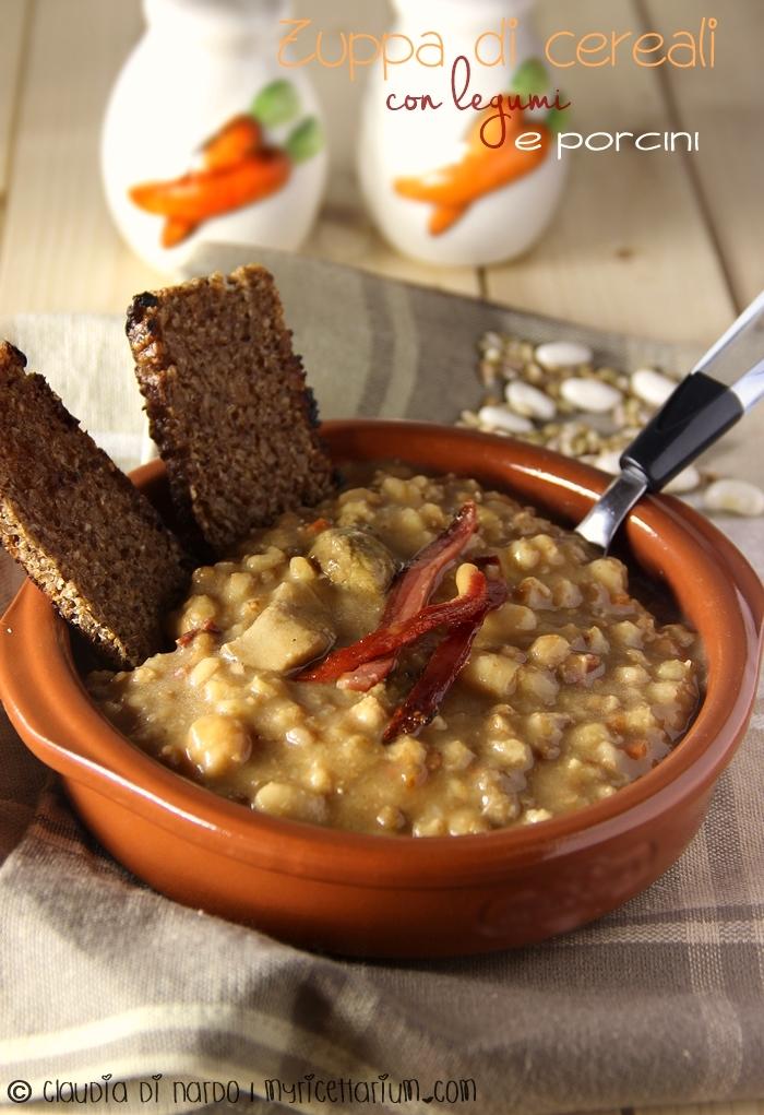 Zuppa di cereali con legumi e porcini