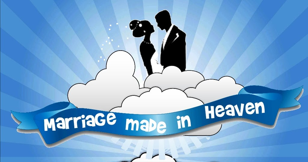 marriages are made The adage that marriages are made in heaven is very much true in case of hinduism hindu marriage tradition recognizes the importance of a woman in the family.