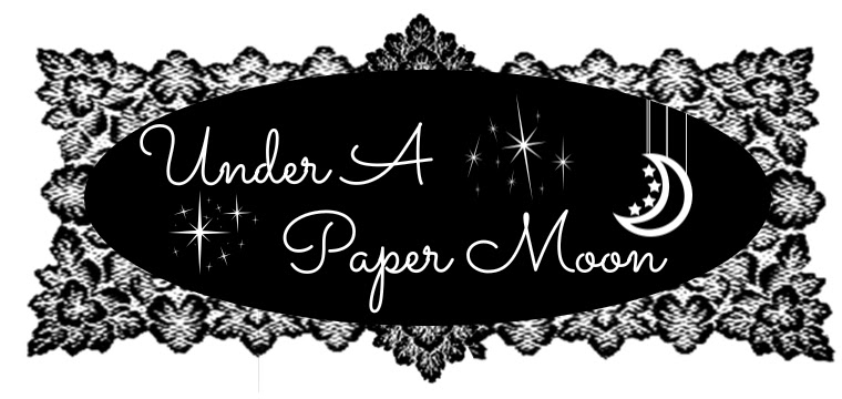 ✧ Under A Paper Moon ✧