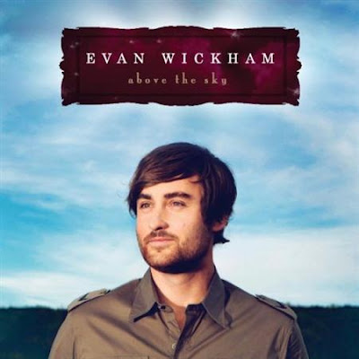Evan Wikcham - Above the Sky - 2009