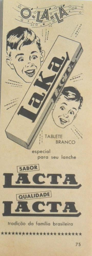 Primeira propaganda do chocolate Laka (Lacta), em 1962.