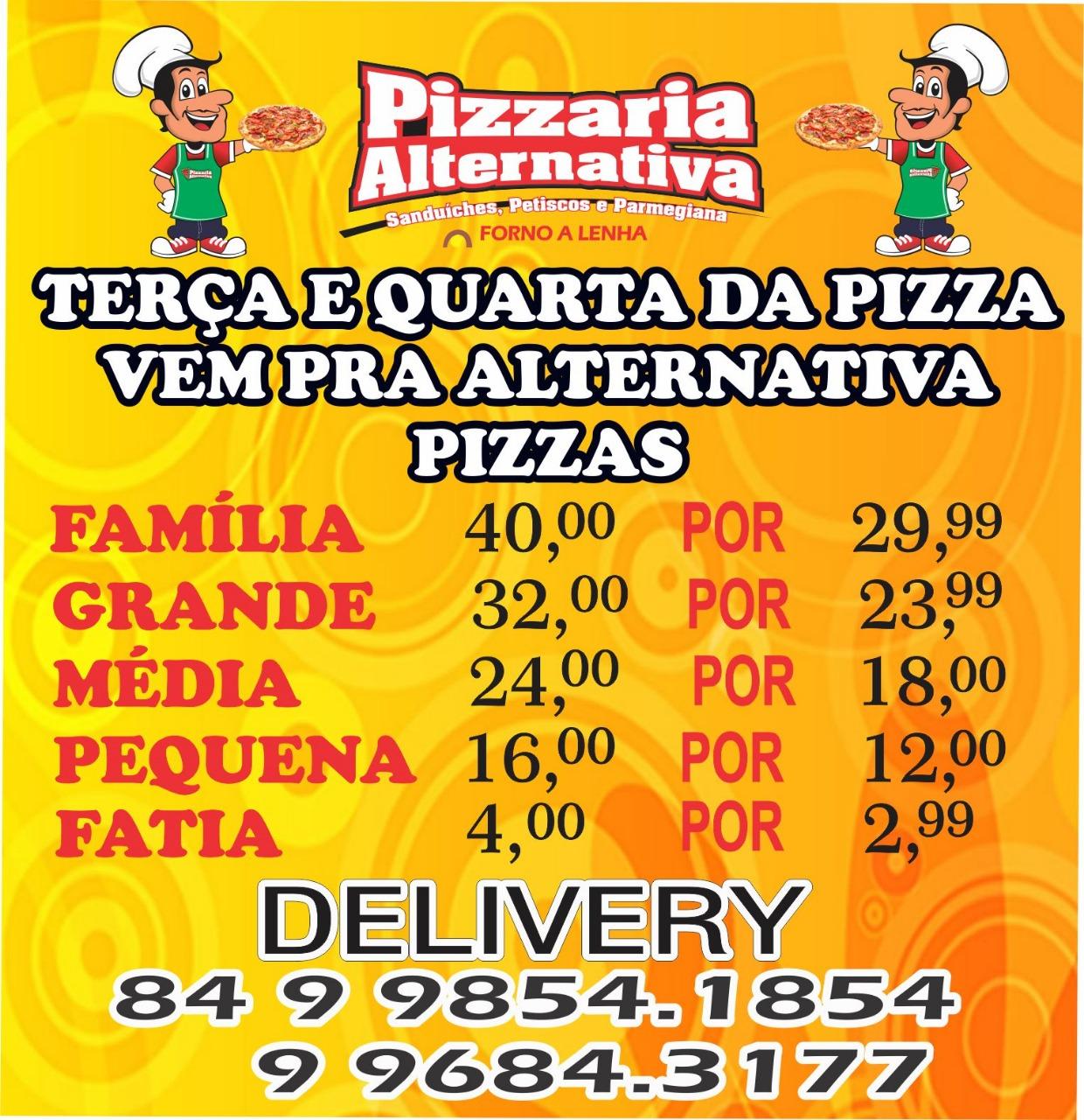 Todas as Terças e Quartas tem Promoção de Pizza na ALTERNATIVA!