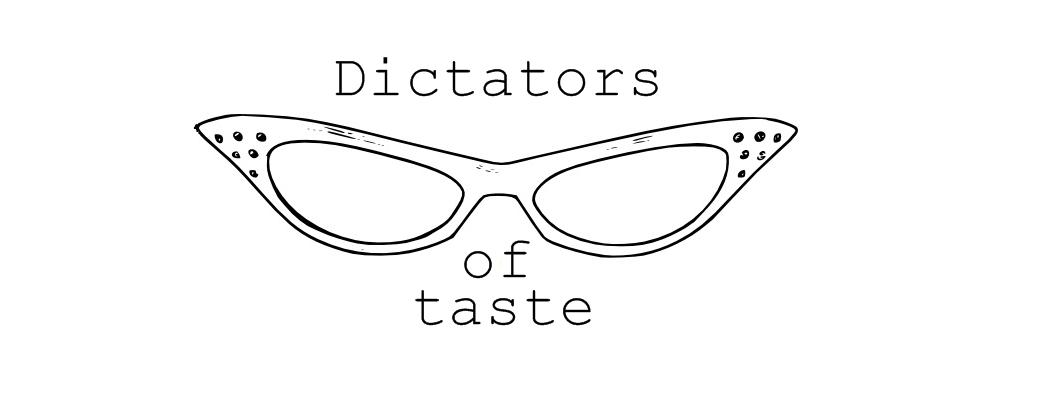 Dictators of taste