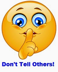 Don't Tell Others!