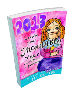 Create Your Incredible Year 2013 Workbook Review