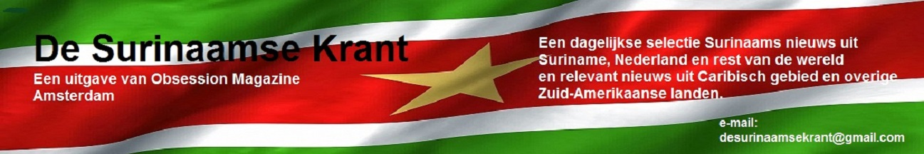 Uw Surinaamse nieuwsbron!       Your Suriname news source!