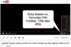 Cara Menonton video youtube supaya Jelas Gambarnya
