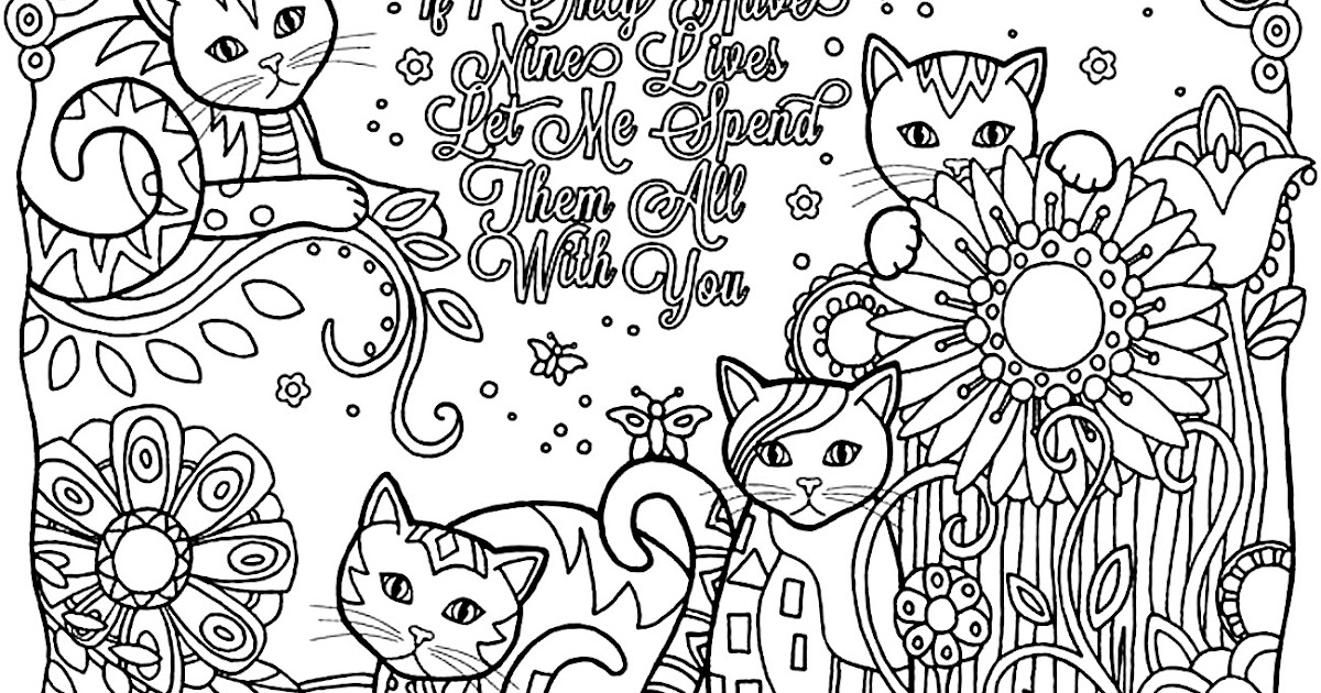 Coloring Page World  If I Only Have Nine Lives Let Me Spend Them All With You
