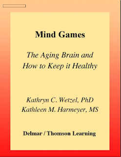 Mind Games - The Aging Brain and How to Keep It Healthy Mediafire Ebook BY watze,harmeyer