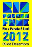 RIO PARADA FUNK 2012