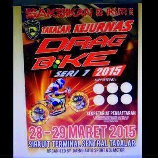 15. Drag Bike Takalar Sulawesi Selatan 28-29 Maret 2015