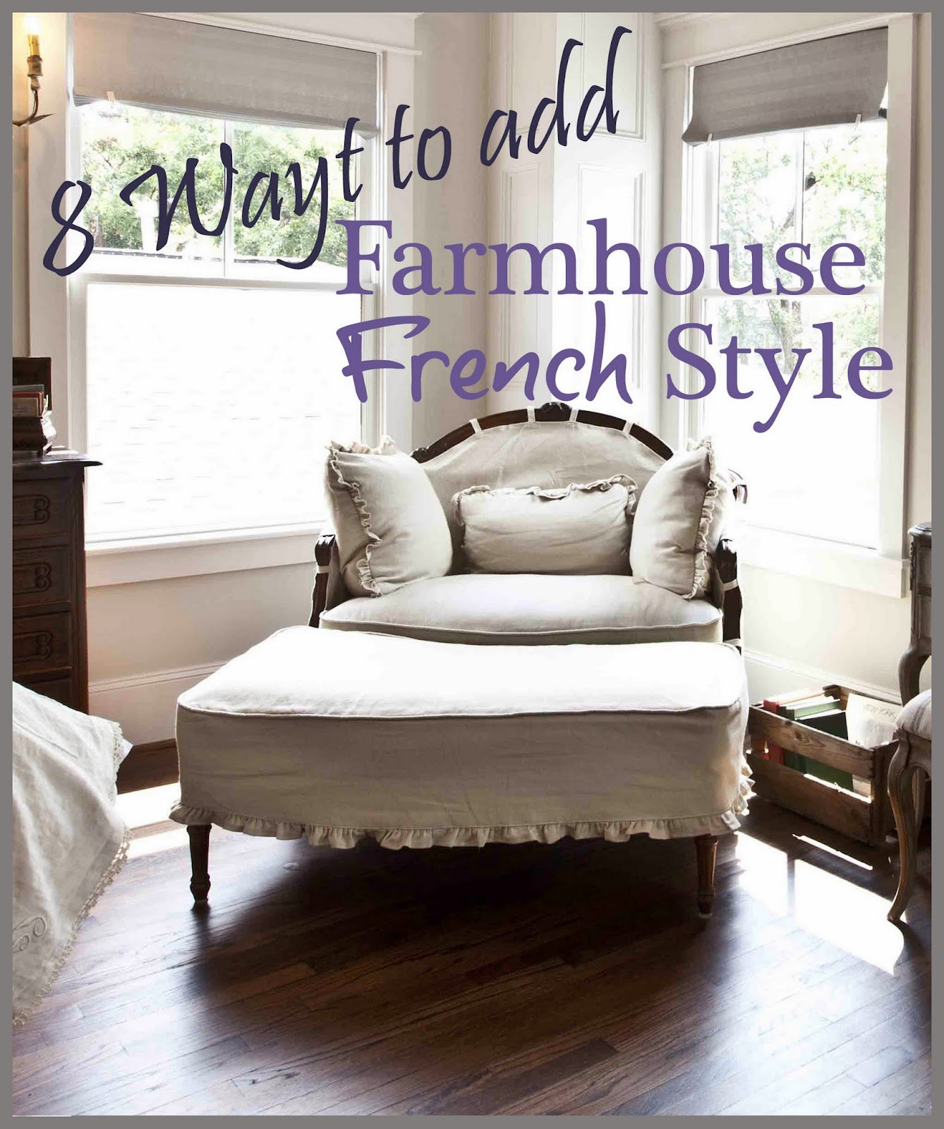 8 budget friendly ways to add farmhouse french to your for French provincial decorating on a budget