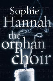 Book Review : The Orphan Choir by Sophie Hannah
