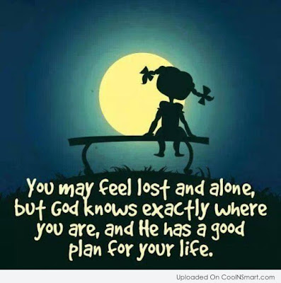 God Knows Exactly Where  You Are